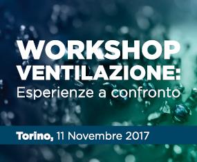 Workshop Ventilazione: Esperienze a Confronto