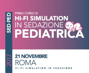 1° Corso Hi-Fi  Simulation in Sedazione Pediatrica