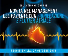 Educational Course - Novità nel Management del Paziente con Fibrillazione e Flutter Atriale