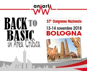37° Congresso Nazionale ANIARTI - Back to Basic in Area Critica