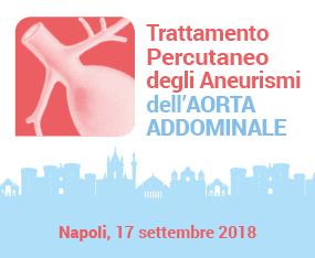 Corso Teorico Pratico - Trattamento Ipercutaneo degli Aneurismi della Aorta Addominale