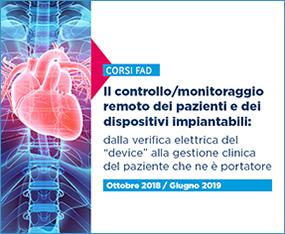 """Il controllo/monitoraggio remoto dei pazienti e dei dispositivi impiantabili: dalla verifica elettrica del """"device"""" alla gestione clinica del paziente che ne è portatore"""
