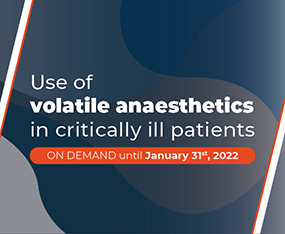 WEBINAR ON DEMAND<br>Use Of Volatile Anaestheticsin Critically ill Patients