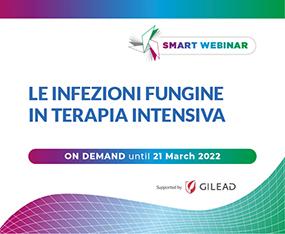 SMART WEBINAR ON DEMAND<br>Le Infezioni Fungine in Terapia Intensiva