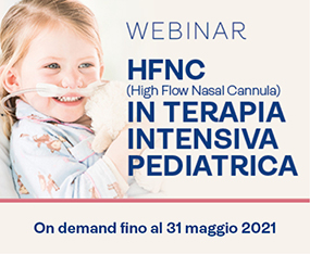 Webinar<br>HFNC (High Flow Nasal Cannula) In Terapia Intensiva Pediatrica