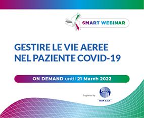 SMART WEBINAR ON DEMAND<br>Gestire Vie Aeree nel Paziente COVID-19